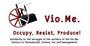 Logo der selbstverwalteten griechischen Fabrik Vio.Me mit dem Untertitel Ocupy, Resit, Produce!